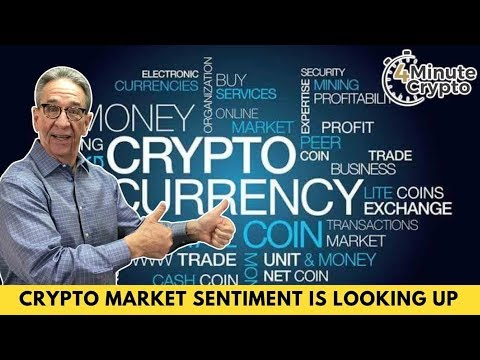Cryptocurrency Market Sentiment is Looking Up