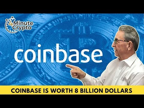 Coinbase Is Now Worth 8 Billion