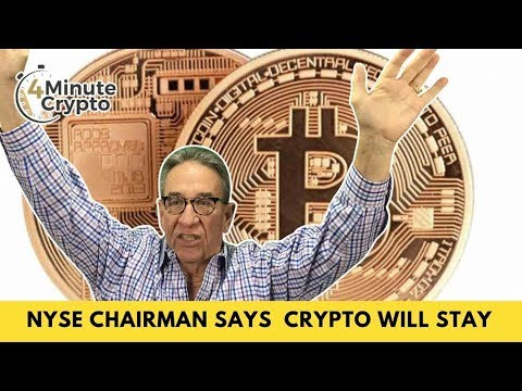 NYSE Chairman Says Bitcoin and Crypto Are Here To Stay