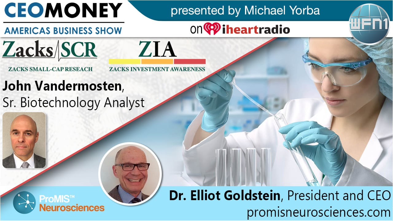 Dr Elliot Goldstein from ProMIS Neurosciences with Zacks Small Cap Research