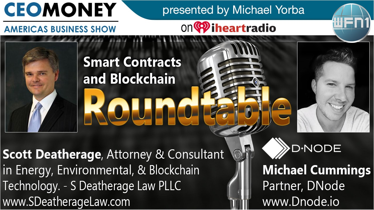 Smart Contracts and Blockchain roundtable on CEO Money