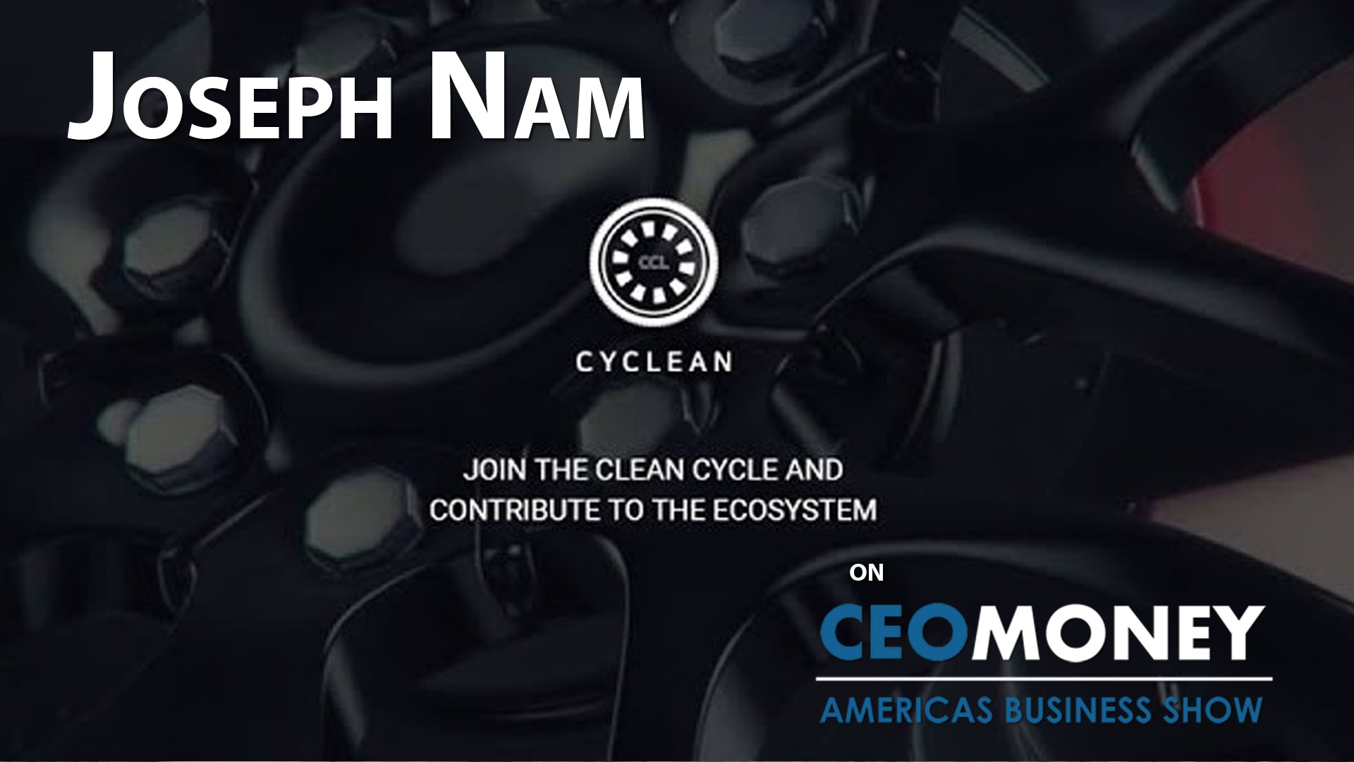 Joseph Nam on how transport rentals with the CyClean coin can help replace fossil fuels