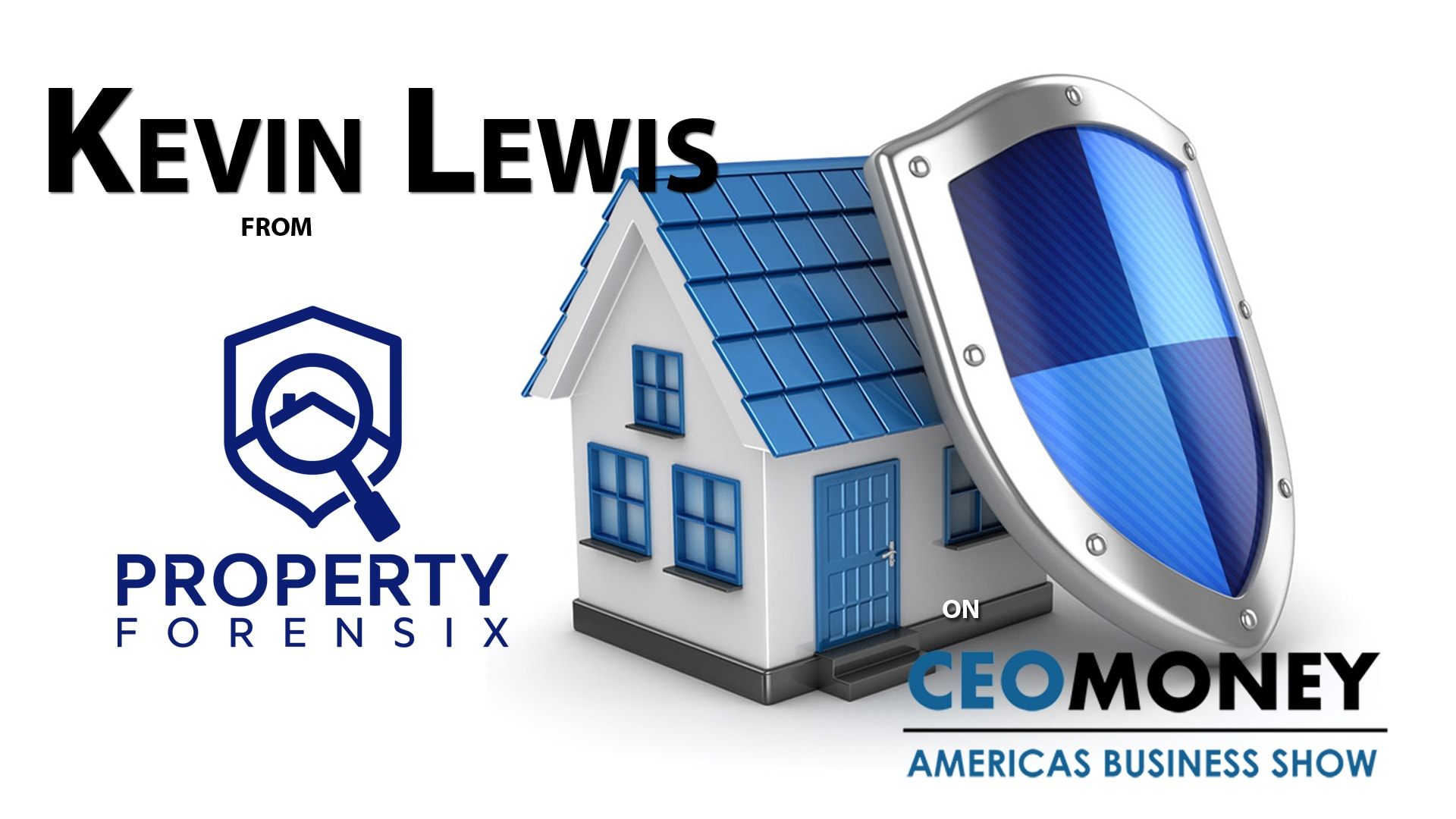 Kevin Lewis from Property Forensix on CEO Money TV