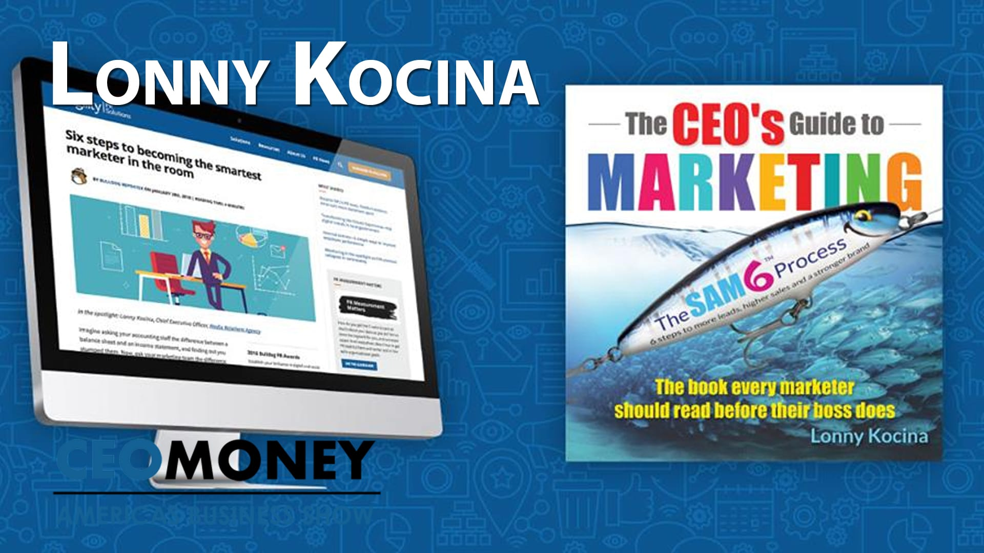 Lonny Kocina has 6 steps to create laser-focused marketing campaigns that get results