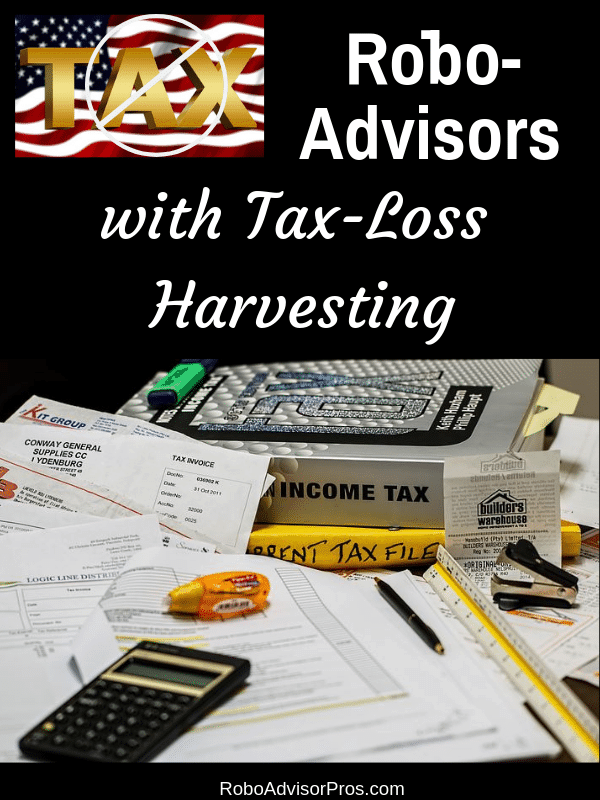 Which Robo-Advisors Offer Tax-Loss Harvesting?